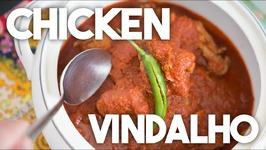 Chicken VINDALHO - VINDALOO - VINDHIAL - GOAN Spicy CURRY
