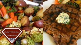 Smoked Olive Oil Grilled Ribeye Steak With The Best Roasted Vegetables