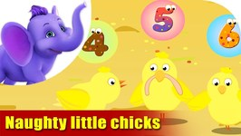 Naughty Little Chicks - Learning Song For Kids