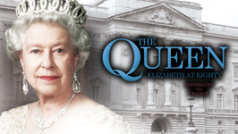 S04 E04 - The Queen: Elizabeth at 80  Continuity and Change - The Royals