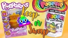 Keep or Swap Would you rather game - Pooparoos vs Poopsie Slime Surprise  EP 4