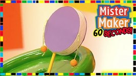 Clacker Drum - How To Make In 60 Seconds - Mister Maker