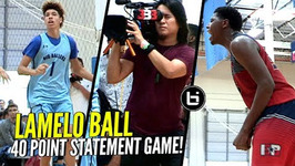 Defenders Go At Lamelo Ball Melo Responds By Dropping 40 Points Big Ballers Vs Ie Team