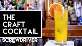 How To Make The Screwdriver-Bartending 101 -The Craft Cocktail