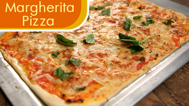 How To Make Margherita Pizza  Authentic Italian Pizza Recipe  The Bombay Chef - Varun Inamdar