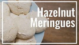 How To Make Hazelnut Meringues Cookies