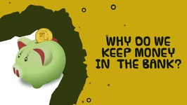 Why Do We Keep Money In The Bank - Interesting Facts About Bank