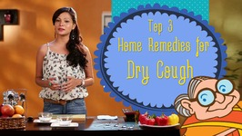 Dry Cough - Natural Ayurvedic Home Remedies for Immediate Relief - Sore Throat And Dry Cough