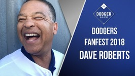 Dodgers 2018 FanFest - Dave Roberts On How Matt Kemp Fits With Dodgers, Cohesiveness On Roster