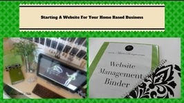 Starting A Website For Your Home Based Business