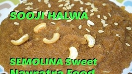 Sooji Halwa - Semolina Sweet - Authentic Punjabi Style