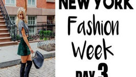 New York Fashion Week  DAY THREE!