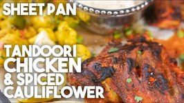 Sheet Pan Tandoori Chicken And Spiced Cauliflower / Meal Prep