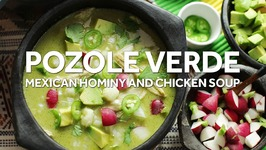 Pozole Verde de Pollo (Mexican Green Soup with Chicken and Hominy)