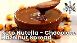Keto Nutella - Chocolate Hazelnut Spread / Low Carb And No Added Sugar