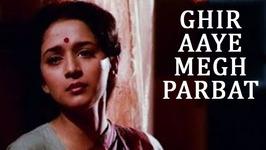 Ghir Aaye Megh Parbat Pe - Hemlata Hit Songs - Madhuri Dixit Songs