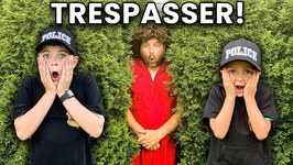 Sketchy Trespasser Vs Police Kids! Candy Intruder Showdown Pretend Play Kids Funny Video
