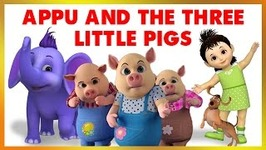 Appu And The Three Little Pigs (4K)