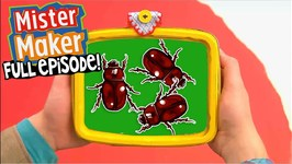 Insects - Full Episode - Mister Maker's Arty Party