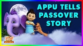 Appu Tells The Passover Story - 4k - Episode 6