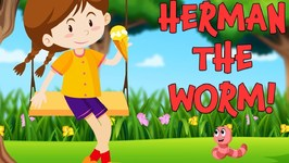 Herman the Worm - Song for Children