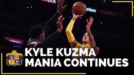 Lakers Rookie Kyle Kuzma And What Makes Him So Good