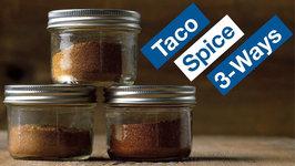 Taco Spice Seasoning Recipe 3 Ways