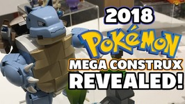 2018 Pokemon Mega Construx Sets Revealed