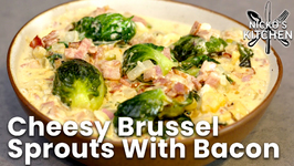 Cheesy Brussel Sprouts With Bacon / Keto And Low Carb