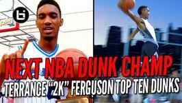 The Next NBA Dunk Champ OKC Thunder Terrance Ferguson Top Ten Dunks