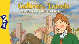 Gulliver's Travels 5 - A Visit to Mildendo - Classics - Animated Stories