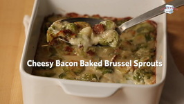 Cheesy Bacon Baked Brussels Sprouts