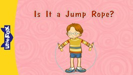 Is It a Jump Rope? - Learning Songs - Animated Songs for Kids