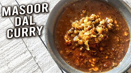 Masoor Dal Curry / Spicy Kolhapuri Aakkha Masoor Dal / How To Make Whole Red Lentils Curry Varun