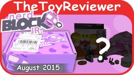 August 2015 Nerd Block Jr. Girls Toy Subscription Box Unboxing Review