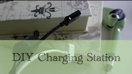 DIY: How To Make Your Own Charging Station