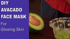Best Natural Face Mask For Dry Skin - DIY Avocado And Yougurt Face Mask