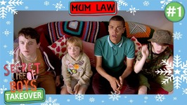 Mum Law - Secret Life Of Boys - Episode 1