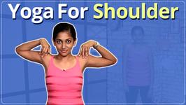 Yoga For Shoulder - Easy Yoga Workout Toned And Strong Shoulder
