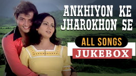 Ankhiyon Ke Jharokhon Se All Songs - Sachin Pilgaonkar Hindi Songs - Old Classic Songs Jukebox