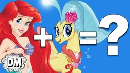 Mashup - Disney Princesses   My Little Pony  ??? - Part 2