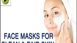 Skin Care : Face Masks for Clean and Fair Skin (Regular Skin Care) - Natural Ayurvedic Home Remedies