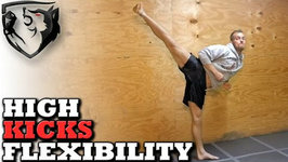 How to Kick Higher - Stretching for Head Kick Flexibility