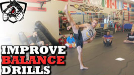 How to Improve Your Balance - 3 Drills for Fighters