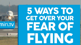 Flight Anxiety - 5 Ways To Get Over Your Fear Of Flying