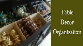 Home Organization: Tips On Storing Decorative Table Dcor