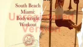 Bodyweight Workout Filmed on SoBe Muscle Beach, Miami