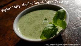 Creamy Basil-Lime-Ginger Dressing
