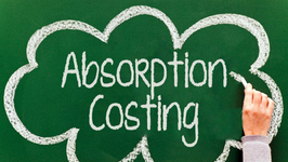 Absorption Costing - Costs and Costing Techniques - Learn Accounting Online