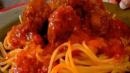 How to Make Homemade Italian Spaghetti and Meatballs